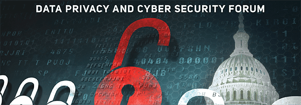 Data Privacy and Cyber Security Forum